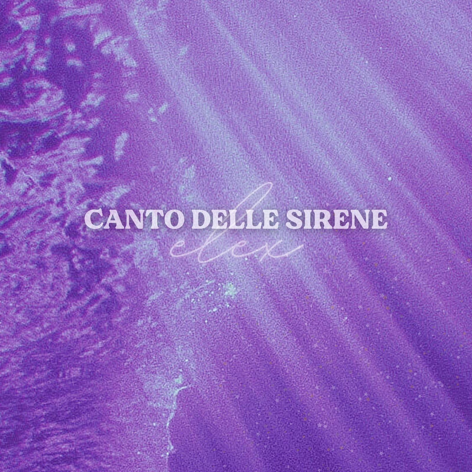 Canto delle Sirene Elex
